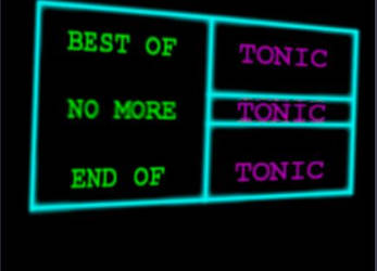 Tonic - Best Of,End Of,No More