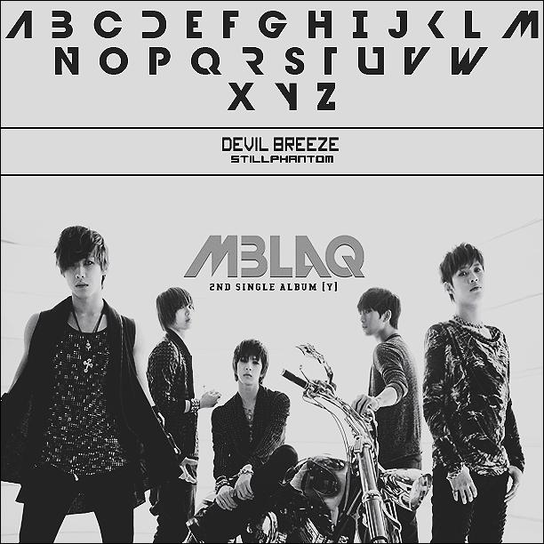 MBLAQ   Font by StillPhantom