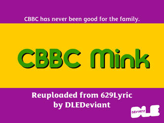 CBBC Mink by DLEDeviant