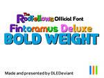 Fintoramus Deluxe Bold