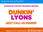 Donuts that dunk. (REMADE FONT)