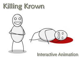 Killing Krown by zacthetoad