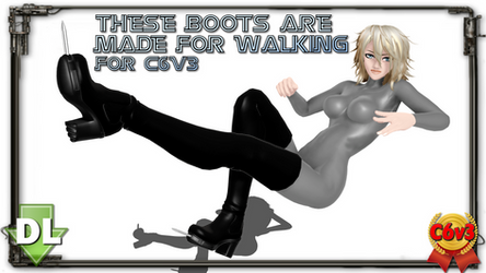 [MMD] These Boots Are Made For... x C6V3 (DL)