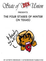 The Four Stages if Winter - In Texas by GalacticDustBunnies
