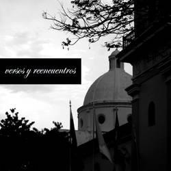 Versos y Reencuentros by ernestogod