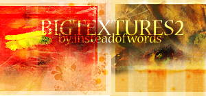 Big Texture Set 2 by insteadofwords
