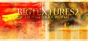 Big Texture Set 2 by insteadofwords