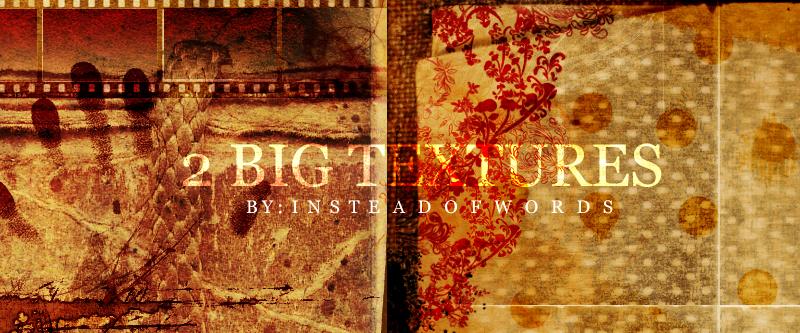 Big Textures by insteadofwords