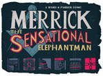MERRICK THE SENSATIONAL ELEPHANTMAN by future-parker