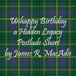Unhappy Birthday - a Hidden Legacy Postlude Short
