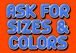 ask for sizes ans colors