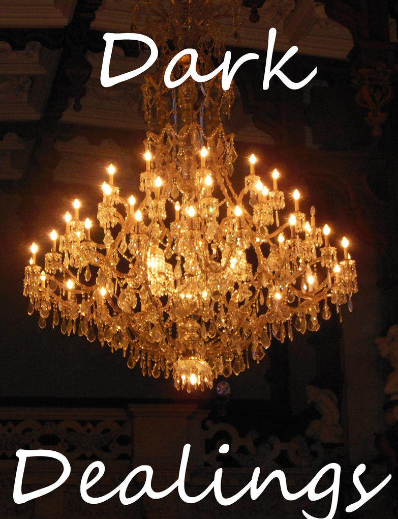 Dark Dealings Ch1 by Work-Of-Dragons