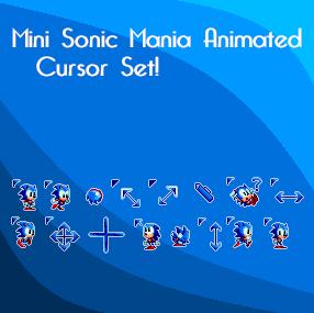 Mini Sonic Mania Animated Cursor Set by KuroNine721