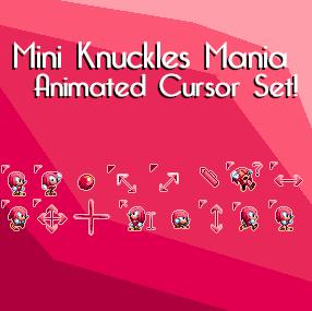 Mini Knuckles Mania Animated Cursor Set by KuroNine721