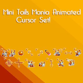 Mini Tails Mania Animated Cursor Set by KuroNine721