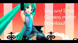 Sing and Smile camera motion download