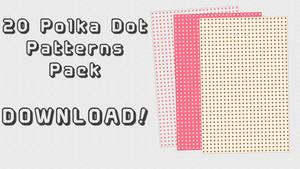 Polka Dot Patterns Pack + DL