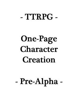 TTRPG - One-Sheet Character Creation
