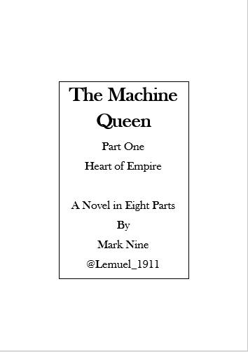 1 The Machine Queen 01 Heart of Empire by Lemuel-1911