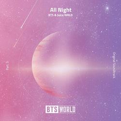 BTS, Juice WRLD - All Night