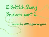 10 British Slang brushes Part by goddessoffangirls