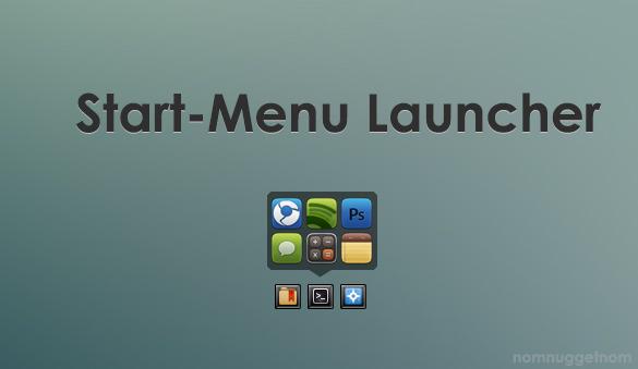 Start-Menu Launch by NomNuggetNom