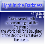 Light in the Darkness by Sefall