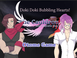 The Cauldron: Doki Doki Bubbling Hearts - Otome