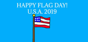 Happy Flag Day 2019!