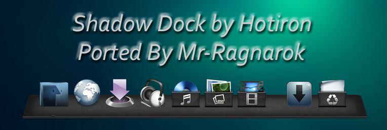 Shadow Dock For XWD 2.0.2. by Mr-Ragnarok