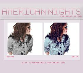 American Nights action by wondersmile