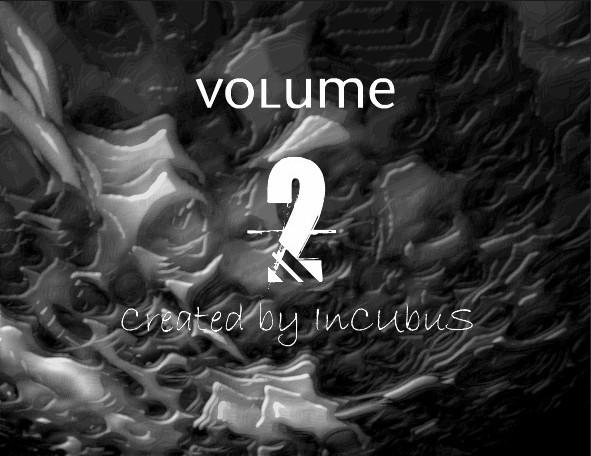 Volume II by InCUbuS-94