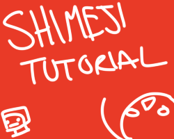 TUTORIAL: How to Make a Shimeji by scenikeight
