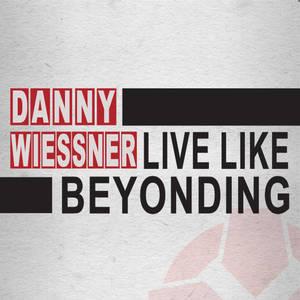 Live Like Beyonding