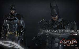 Batman Arkham Knight - Batman (Batsuit v8.04) by XNASyndicate
