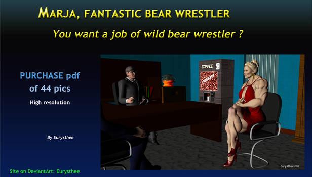 A wild bear wrestler job!