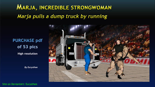 Marja pulls a dump truck by running