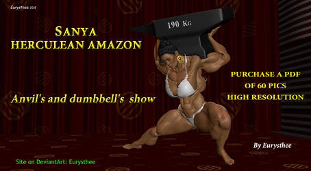 Sanya, anvil's and dumbbell's show