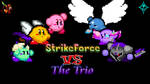 [Dated Flash Collab] StrikeForce vs The Trio by AssassinKnight-47