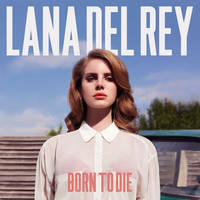 Born To Die (Album) by maarcopngs