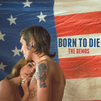 Born To Die (Demos) by maarcopngs