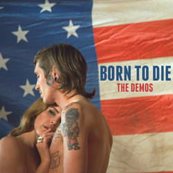 Born To Die (Demos) by maarcopngs
