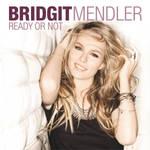 Bridgit Mendler Ready Or Not
