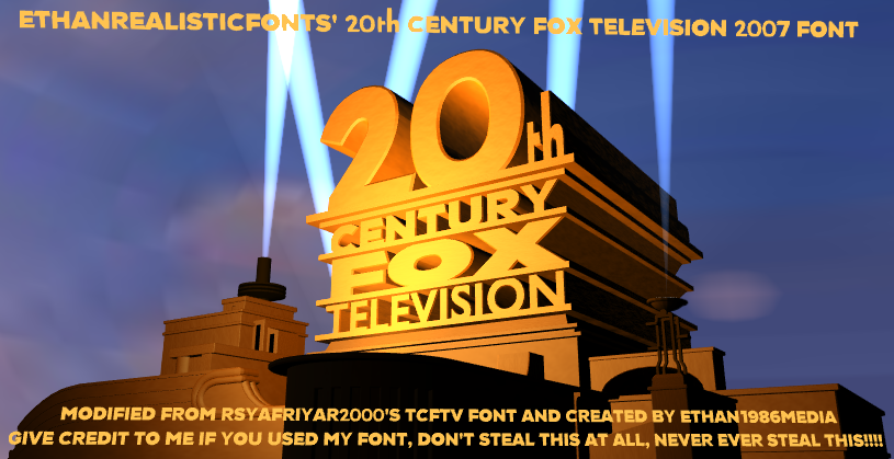 2007 20th Century Fox TV font by ethan1986media on DeviantArt