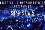 Font Del Super Show 5