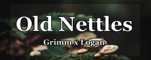 [S] Old nettles