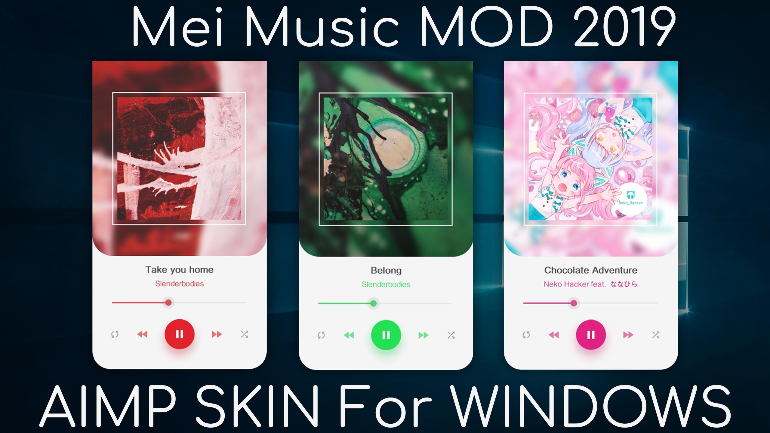 Mei Music Mod 2019 - Aimp 4.50+ Skin - Windows