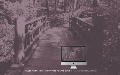 Belle And Sebastian Write About Love by luccaspaivasilva