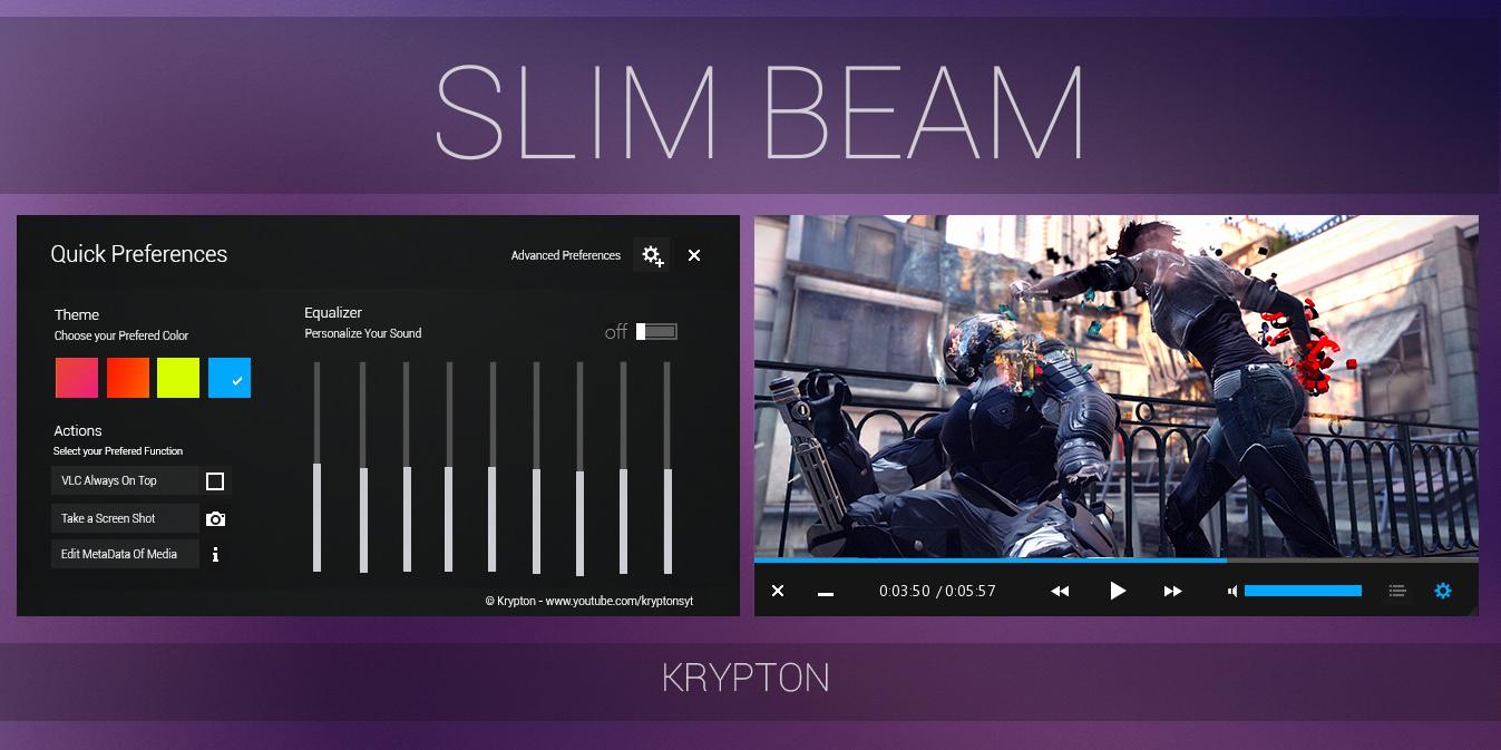 VLC - Slim Beam - Black Skin by KryptonSyt