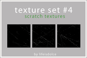 Textures Set 4:Scratch by lifeisdolce